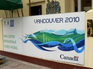 Vancouver 2010 signage - Canadian Embassy - Hanoi